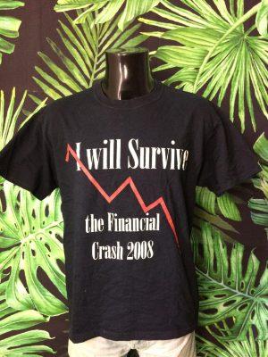 T-Shirt Vintage I Will Survive The Financial Crash 2008, Années 00s, Marque Fruit Of The Loom, Taille M, Couleur Noir, CriseHomme